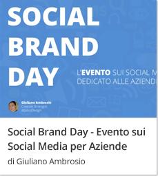 Social Brand Day - Evento sui  Social Media per Aziende di Giuliano Ambrosio